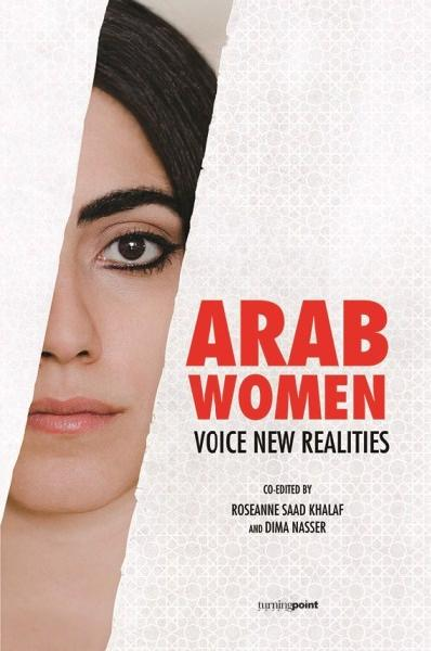 Arab Women Voice New Realities