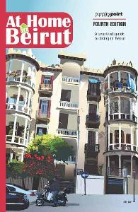 At Home in Beirut - 4th Edition - At Home in Beirut - 4th Edition