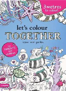 Let's Colour Together - Ocean and Garden
